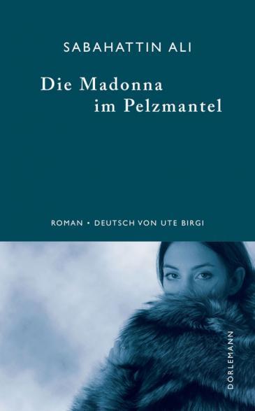 """Buchcover Sabahattin Ali: """"Madonna im Pelzmantel"""" im Dörlemann Verlag"""