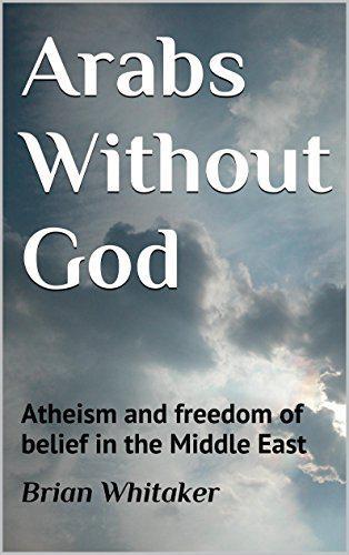 """Buchcover """"Arabs without God"""" von Brian Whitaker im Verlag CreateSpace Independent Publishing Platform"""