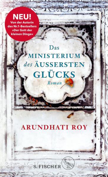 """Buchcover Arundhati Roy: """"Das Ministerium des äußersten Glücks"""" im S. Fischer Verlag"""