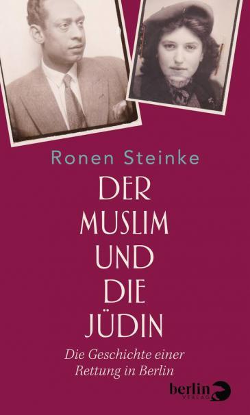 """Buchcover Ronen Steinke: """"Der Muslim und die Jüdin"""" im Berlin Verlag"""