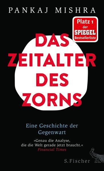 """Pankaj Mishra """"Das Zeitalter des Zorns. Eine Geschichte der Gegenwart"""""""