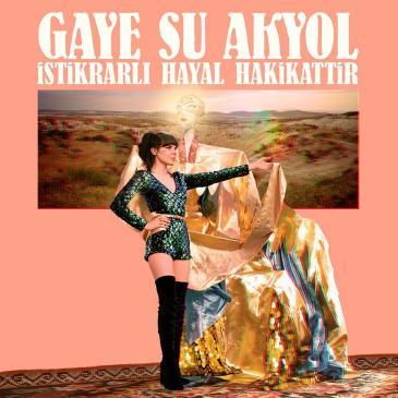"Cover Gaye Su Akyol: ""Istikrarl Hayal Hakikattir""; Label Glitterbeat"