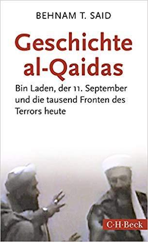 """Buchcover """"Geschichte al-Qaidas: Bin Laden, der 11. September und die tausend Fronten des Terrors heute"""" von Behnam T. Said im Verlag C.H. Beck"""