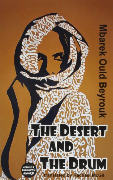 "Buchcover Mbarek Ould Beyrouk: ""The Desert and the Drum"", Verlag: Dedalus Ltd"