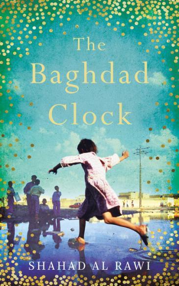 """Buchcover Shahad al-Rawi: """"The Baghdad Clock"""" im Verlag OneWorld Publications"""