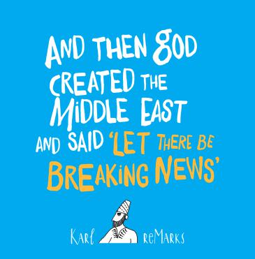 """Buchcover Karl Sharro: """"And Then God Created the Middle East and Said ʹLet There be Breaking Newsʹ""""; Quelle: Saqi Books"""