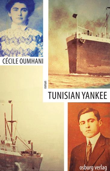"Buchcover ""Tunisian Yankee"" von Cécile Oumhani; Quelle: Osburg Verlag"