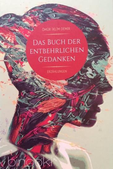 """Buchcover """"Das Buch der entbehrlichen Gedanken""""; Foto: Binooki Verlag"""