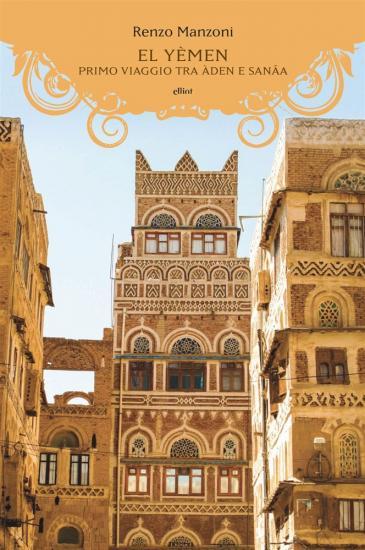 """Buchcover  Renzo Manzoni: """"Jemen: eine Reise nach Sanaa; Verlag: ellint"""