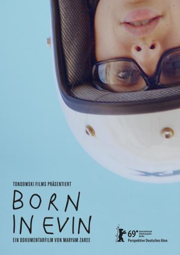 """Kinoplakat """"Born in Evin"""" von Maryam Zaree auf der Berlinale 2019; Quelle: Berlinale"""
