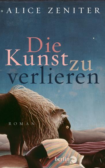 """Buchcover Alice Zeniter: """"Die Kunst zu verlieren"""" im Piper-Verlag München"""