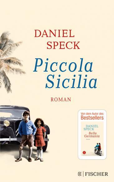 "Buchcover Daniel Speck: ""Piccola Sicilia"" im S. Fischer Verlag"