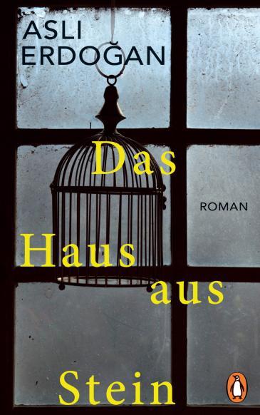 """Buchcover """"Das Haus aus Stein"""" von Aslı Erdoğan im Penguin Verlag"""