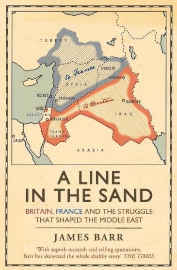 """) """"A Line in the Sand"""" des britischen Journalisten und Historikers James Barr; Verlag: Simon & Schuster"""