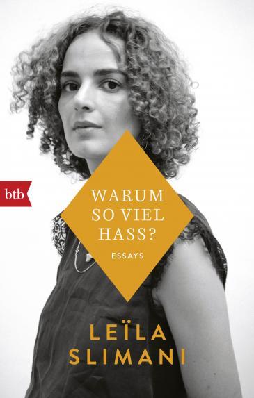 """Buchcover von Leila Slimanis Essayband """"Warum so viel Hass?"""" im Verlag btb"""