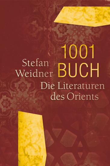 Buchcover Stefan Weidner: 1001 Buch –  Die Literaturen des Orients im Verlag Edition Converso
