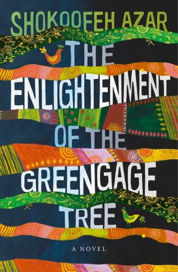 """Buchcover Shokoofeh Azars: """"The Enlightenment of the Greengage Tree""""; Foto: Europa Editions"""
