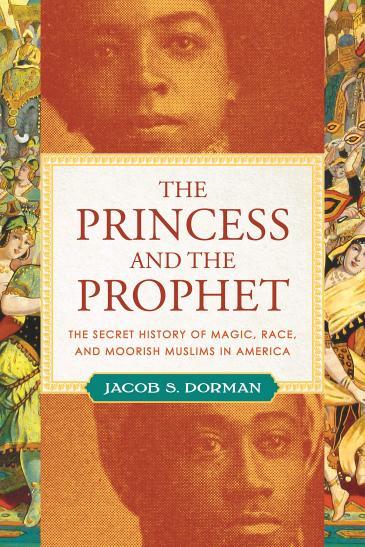Buchcover Jacob Dorman: ʺThe Princess and the Prophetʺ im Verlag Beacon Press