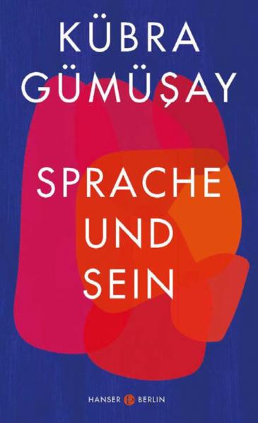 """Buchcover Kübra Gümüşay: """"Sprache und Sein"""" im Hanser Verlag"""