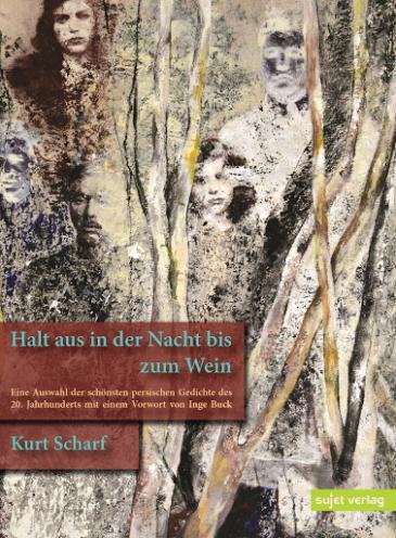 """Buchcover Kurt Scharf: """"Halt aus in der Nacht bis zum Wein"""" im Sujetverlag"""