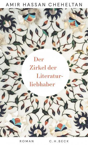 """Buchcover Amir Hassan Cheheltan: """"Zirkel der Literaturliebhaber"""" im Verlag C.H. Beck"""