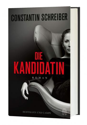 Buchcover: Constantin Schreiber, Die Kandidatin. (Foto: Hoffmann & Campe Verlag 2021).