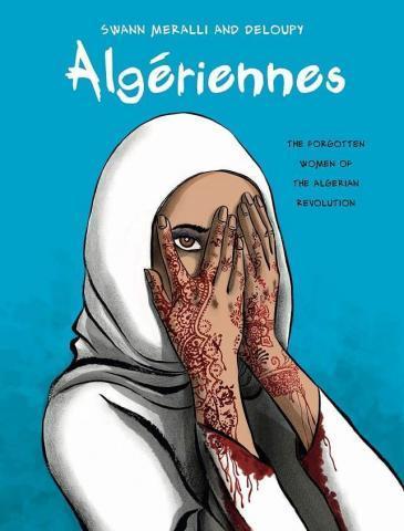 """""""Algériennes von Swann Meralli und Deloupy mag manche Leute verärgern: Es zeichnet kein Schwarzweißbild von den Guten auf der einen und den Bösen auf der anderen Seite. Das Werk dürfte eine der getreuesten Darstellungen des Krieges in Algerien sein, die man seit langem gelesen bzw. gesehen hat"""", schreibt Qantara-Rezensent Richard Marcus."""