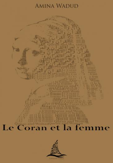 """Cover der französischen Ausgabe von Amina Waduds """"Quran and Woman"""" – """"Le coran et la femme"""" (herausgegeben von Edition Tarkiz)"""