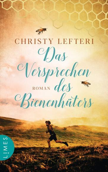 """Umschlag von Christy Lefteris """"Das Versprechen des Bienenhüters""""; Limes Verlag"""