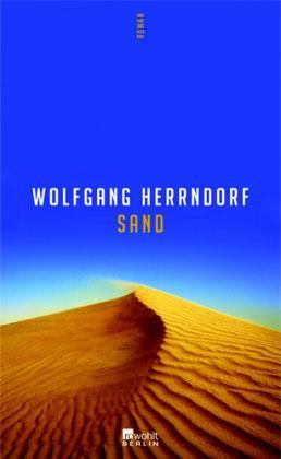 "Cover von Wolfgang Herrndorfs Roman ""Sand""; Foto: Verlag Rowohlt"