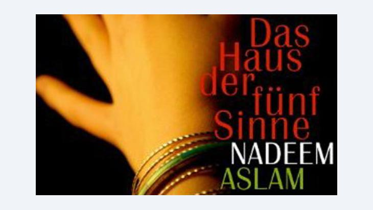 Buchcover Nadeem Aslam: Das Haus der fünf Sinne; Foto: © Rowohlt Verlag