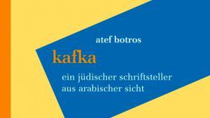 """Buchcover """"Kafka"""" von Atef Botros"""