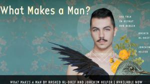 "Bildauschnitt ""What Makes a Man?: Sex Talk in Beirut and Berlin"" von Rashid al-Daif and Joachim Helfer; Quelle: University of Texas Press"