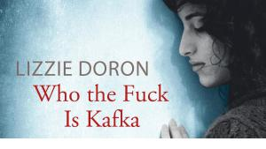 "Buchcover Lizzie Doron: ""Who the Fuck Is Kafka"" im Verlag dtv premium"