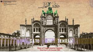 "Konzertankündigung ""Gate of Tehran – Days of Experimental Sounds"" in Berlin"