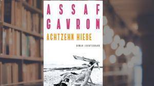 """Cover des Romas von Assaf Gavron: """"Achtzehn Hiebe""""; Foto: Luchterhand Literaturverlag"""