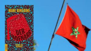 "Buchcover Mahi Binebine ""Der Hofnarr"" neben marokkanischer Fahne; Quelle: Lenos Verlag/dpa/Ronald Wittek"