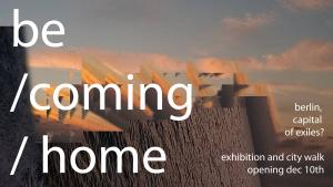 "Flyer der Ausstellung ""Berlin, capital of exiles? - Becoming home"". (Foto: dis:orient )"